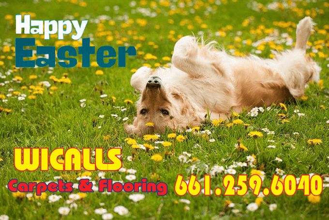 Closed Easter Sunday, Visit Saturday – Happy Easter SCV – Wicall's Carpets & Flooring